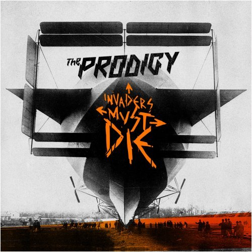 The Prodigy - Invaders Must die - Zortam Music