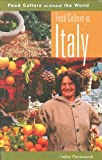 img - for Food Culture in Italy (Food Culture around the World) book / textbook / text book