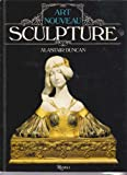 img - for Art Nouveau Sculpture book / textbook / text book