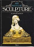 img - for Art Nouveau Sculpture book / textbook / text book