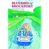 Bluebird of Brockport, A Novel of the Erie Canal (Great Lakes Romances Book 16) ~ Donna Winters