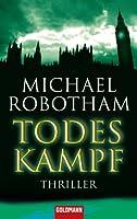 Todeskampf: Thriller (Joe O'Loughlin und Vincent Ruiz 3) (German Edition)
