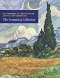 Masterpieces of Impressionism and Post-Impressionism: The Annenberg Collection (Metropolitan Museum of Art) (0300124023) by Mr. Colin B. Bailey