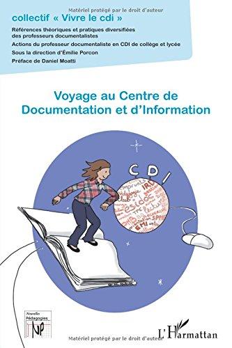 Voyage au Centre de Documentation et d'Information