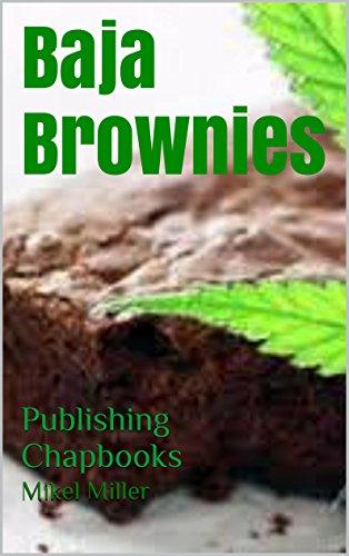 Baja Brownies: Publishing Chapbooks