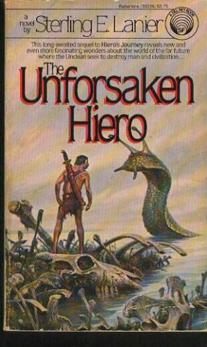 The Unforsaken Hiero, STERLING E. LANIER