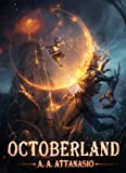 Octoberland (The Dominions of Irth Book 3)