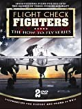 Flight Check Fighters: The How-to-Fly Series