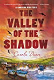 The Valley of the Shadow: A Cornish Mystery (Cornish Mysteries) (0312600674) by Dunn, Carola