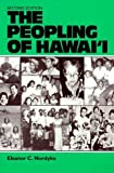 img - for The Peopling of Hawai'i 2nd edition by Nordyke, Eleanor C. (1989) Paperback book / textbook / text book