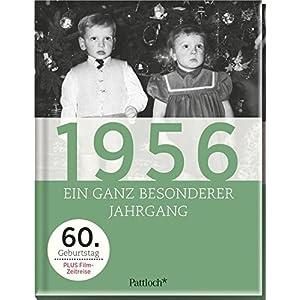 1956: Ein ganz besonderer Jahrgang - 60. Geburtstag