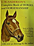 Complete Book of Horses and Horsemanship...with Over 50 Drawings By the Author