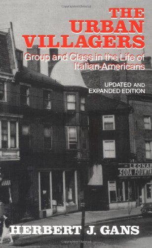 Urban Villagers: Group and Class in the Life of...