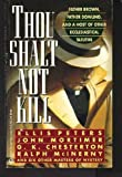 Thou Shalt Not Kill: Father Brown, Father Dowling, and Other Ecclesiastical Sleuths (Signet)