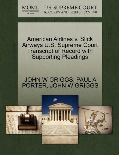 american-airlines-v-slick-airways-us-supreme-court-transcript-of-record-with-supporting-pleadings