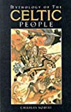 Mythology of the Celtic People (0091850436) by Charles Squire