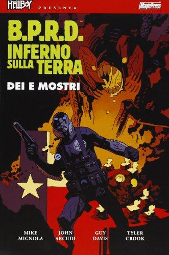 Dei e mostri. Hellboy presenta B.P.R.D. inferno sulla Terra: 2