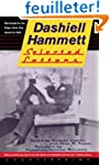 Selected Letters of Dashiell Hammett:...