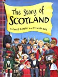 The Story of Scotland (1858815495) by Brassey, Richard