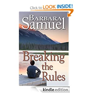 Kindle Daily Deal: Breaking The Rules, by Barbara Samuel, Ruth Wind. Publication Date: September 20, 2011
