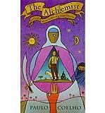[The Alchemist] [by: Paulo Coelho] Paulo Coelho