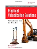 img - for Practical Virtualization Solutions: Virtualization from the Trenches book / textbook / text book