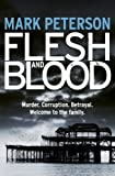 Flesh and Blood (DS Minter Book 1)
