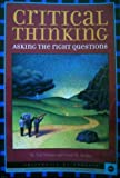 img - for Critical Thinking: Asking the Right Questions book / textbook / text book