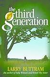 The Third Generation (False Witness)