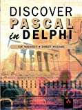 Discover Pascal in Delphi (0201709198) by Walmsley, Sue