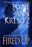 Fired Up: Book One in the Dreamlight Trilogy (Arcane Society: Dreamlight Trilogy)