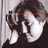 Love, Laughter and Truthby Bill Hicks