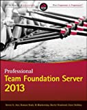img - for Professional Team Foundation Server 2013 book / textbook / text book