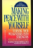 Making Peace With Yourself (Formerly Titled: the Achilles Syndrome) (0345322061) by Harold H. Bloomfield