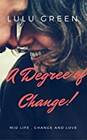 A Degree of Change!