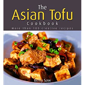 The Asian Tofu Cookbook - Betty Saw
