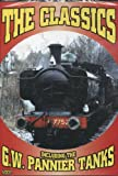 echange, troc The Classics - Including the G.W. Pannier Tanks [Import anglais]