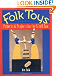 Folk Toys: Patterns and Projects for...