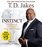 Instinct: The Power to Unleash Your I...