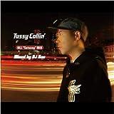 Satussy / Tussy Callin'(Mixed by DJ Kan)
