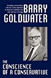 The Conscience of a Conservative (1434432890) by Goldwater, Barry