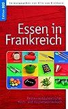 Essen in Frankreich: Restaurantdolmetscher - französisches Koch- und Küchenwörterbuch
