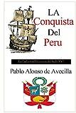 img - for La Conquista del Peru (Spanish Edition) book / textbook / text book