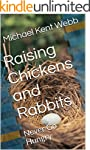 Raising Chickens and Rabbits: Never G...
