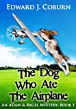 img - for The Dog Who Ate The Airplane (An Adam And Bagel Mystery) book / textbook / text book