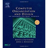 Computer Organization and Design, Third Edition: The Hardware/Software Interface, Third Edition (The Morgan Kaufmann Series in Computer Architecture and Design) ~ David A. Patterson