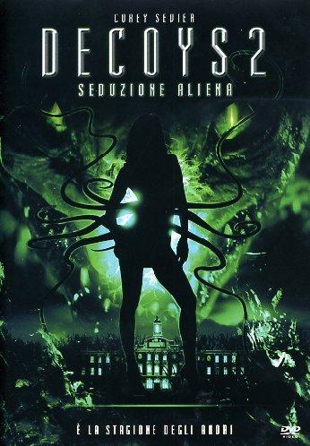 Decoys 2 - Seduzione aliena [IT Import]