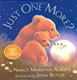 img - for Just One More? (Soft-To-Touch Book) by Nancy Markham Alberts (2007-09-27) book / textbook / text book