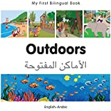 My First Bilingual Book–Outdoors (English–Arabic)