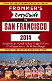 Frommer's EasyGuide to San Francisco 2014 (Easy Guides)